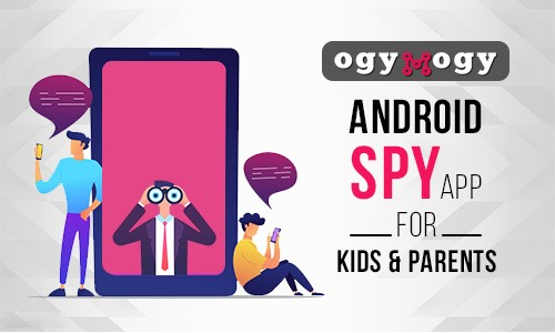 Which Android Spy Software Can Monitor My Teenager During The School Trip?